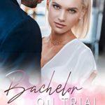[PDF] [EPUB] Bachelor on Trial (Beauty and the Bachelor #1) Download