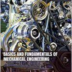 [PDF] [EPUB] Basics And Fundamentals Of Mechanical Engineering Download
