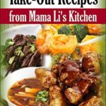 [PDF] [EPUB] Best Chinese Take-out Recipes from Mama Li's Kitchen Download