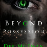 [PDF] [EPUB] Beyond Possession (The Afterlife Series Book 4) Download