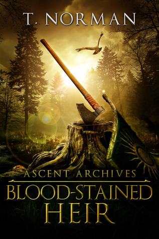 [PDF] [EPUB] Blood-Stained Heir (Ascent Archives, #1) Download by T. Norman