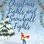 [PDF] [EPUB] Christmas Lights and Snowball Fights Download