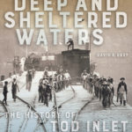 [PDF] [EPUB] Deep and Sheltered Waters: The History of Tod Inlet Download