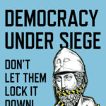 [PDF] [EPUB] Democracy Under Siege: Don't Let Them Lock It Down! Download