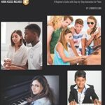 [PDF] [EPUB] Hal Leonard Piano for Teens Method: A Beginner's Guide with Step-by-Step Instruction for Piano Download