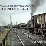 [PDF] [EPUB] Industrial Locomotives and Railways of the North East Download