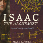 [PDF] [EPUB] Isaac the Alchemist: Secrets of Isaac Newton, Reveal'd Download