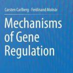 [PDF] [EPUB] Mechanisms of Gene Regulation Download
