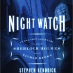 [PDF] [EPUB] Night Watch: A Long-Lost Adventure in Which Sherlock Holmes Meets Father Brown Download