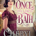 [PDF] [EPUB] Once Upon a Time in Bath (Brides of Bath #7) Download