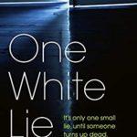 [PDF] [EPUB] One White Lie Download