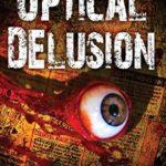 [PDF] [EPUB] Optical Delusion (Mail Order Massacres #2) Download