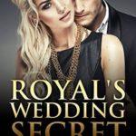 [PDF] [EPUB] Royal's Wedding Secret Download