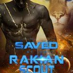 [PDF] [EPUB] Saved by the Rakian Scout (Rakian Warrior Mates, #2) Download