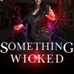 [PDF] [EPUB] Something Wicked (Here Witchy Witchy Book 11) Download
