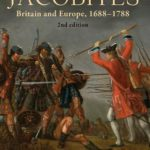 [PDF] [EPUB] The Jacobites: Britain and Europe, 1688-1788 2nd Edition Download