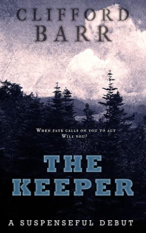 [PDF] [EPUB] The Keeper Download by Clifford Barr