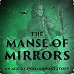 [PDF] [EPUB] The Manse of Mirrors (Warhammer Age of Sigmar) Download
