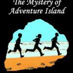 [PDF] [EPUB] The Mystery of Adventure Island (The Mystery Series #2) Download