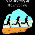 [PDF] [EPUB] The Mystery of Four Towers (The Mystery Series #7) Download
