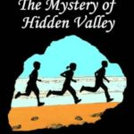 [PDF] [EPUB] The Mystery of Hidden Valley (Mystery #3) Download