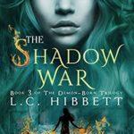 [PDF] [EPUB] The Shadow War: (Shadow Hall Academy Origins Book 3) (The Demon-Born Trilogy) Download