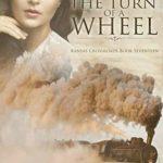 [PDF] [EPUB] The Turn of a Wheel (Kansas Crossroads, #17) Download
