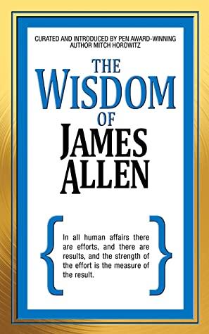 [PDF] [EPUB] The Wisdom of James Allen Download by James Allen