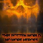 [PDF] [EPUB] This Rotten World: No More Heroes Download