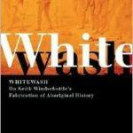 [PDF] [EPUB] Whitewash: On Keith Windschuttle's Fabrication of Aboriginal History Download