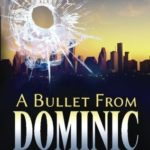[PDF] [EPUB] A Bullet from Dominic (Blood Flows South #2) Download