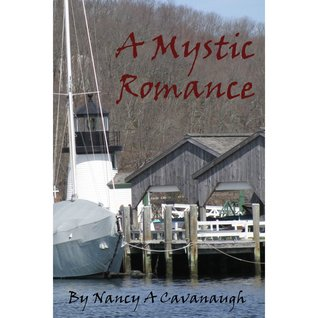 [PDF] [EPUB] A Mystic Romance Download by Nancy A. Cavanaugh