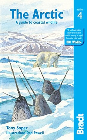 [PDF] [EPUB] Arctic: A guide to coastal wildlife (Bradt Travel Guides (Wildlife Guides)) Download by Tony Soper