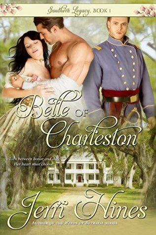 [PDF] [EPUB] Belle of Charleston (Southern Legacy, #1) Download by Jerri Hines