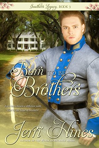 [PDF] [EPUB] Born To Be Brothers (Southern Legacy #3) Download by Jerri Hines