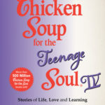 [PDF] [EPUB] Chicken Soup for the Teenage Soul IV: More Stories of Life, Love and Learning Download