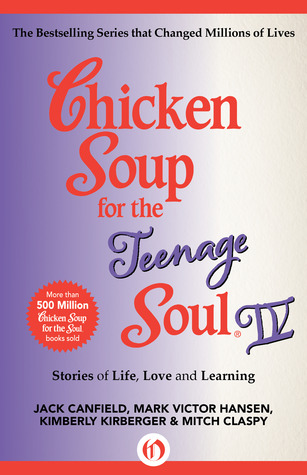 [PDF] [EPUB] Chicken Soup for the Teenage Soul IV: More Stories of Life, Love and Learning Download by Jack Canfield