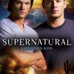 [PDF] [EPUB] Coyote's Kiss (Supernatural, #8) Download