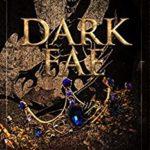 [PDF] [EPUB] Dark Fae (Fae Series Book 1) Download