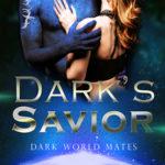 [PDF] [EPUB] Dark's Savior (Dark World Mates #2) Download