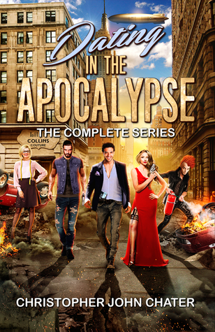 [PDF] [EPUB] Dating in the Apocalypse: The Complete Series Download by Christopher John Chater