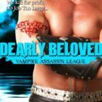 [PDF] [EPUB] Dearly Beloved (Vampire Assassin League, #3) Download