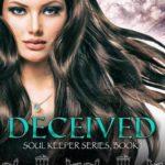 [PDF] [EPUB] Deceived (Soul Keeper Series Book 1) Download