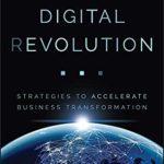 [PDF] [EPUB] Digital (R)evolution: Strategies to Accelerate Business Transformation Download