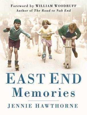 [PDF] [EPUB] East End Memories Download by Jennie Hawthorne