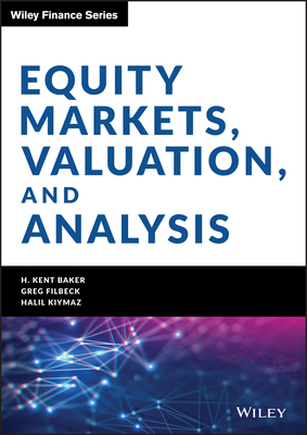 [PDF] [EPUB] Equity Markets, Valuation, and Analysis Download by H Kent Baker