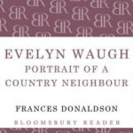 [PDF] [EPUB] Evelyn Waugh: Portrait of a Country Neighbour Download