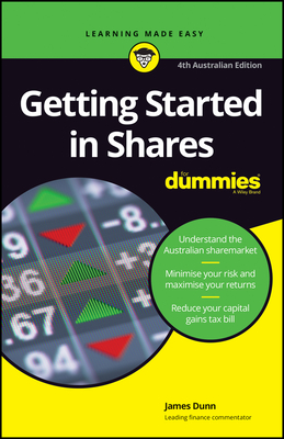 [PDF] [EPUB] Getting Started in Shares For Dummies, Fourth Australian Edition Download by James   Dunn
