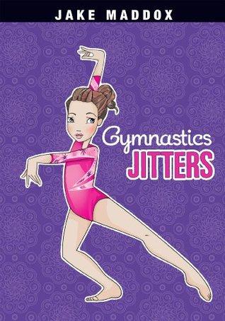 [PDF] [EPUB] Gymnastics Jitters (Jake Maddox Girl Sports Stories) Download by Jake Maddox