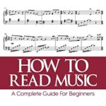 [PDF] [EPUB] HOW TO READ MUSIC: A Complete Guide For Beginners Download